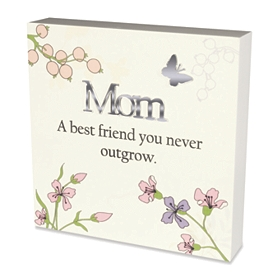 Ivory You Never Outgrow Mom Plaque