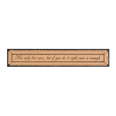 You Only Live Once Burlap Plaque