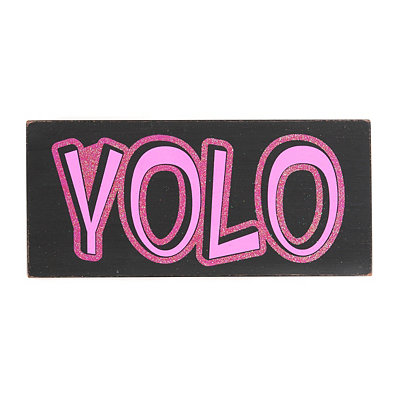 YOLO You Only Live Once Word Block