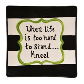 When Life is Hard Decorative Plate