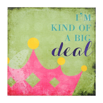 Kind of a Big Deal Canvas Art Print