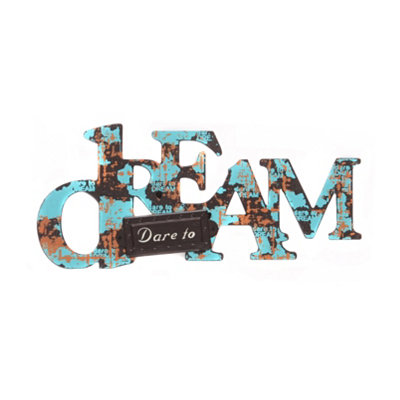 Turquoise Dare to Dream Rustic Plaque