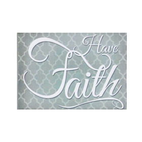 Have Faith Canvas Plaque