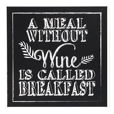 Meal Without Wine Chalk Art Coaster