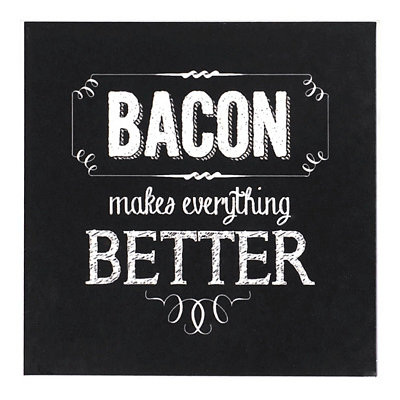 Bacon Makes Everything Chalk Art Coaster