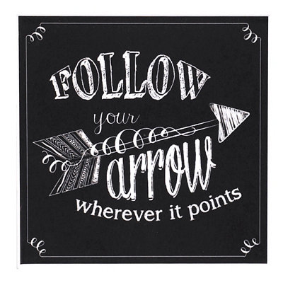 Follow Your Arrow Chalk Art Coaster