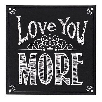 Love You More Chalk Art Coaster