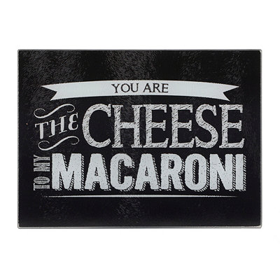 Cheese to My Macaroni Cutting Board