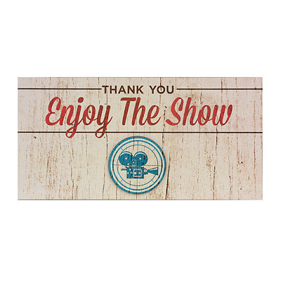 Enjoy the Show Wooden Sign