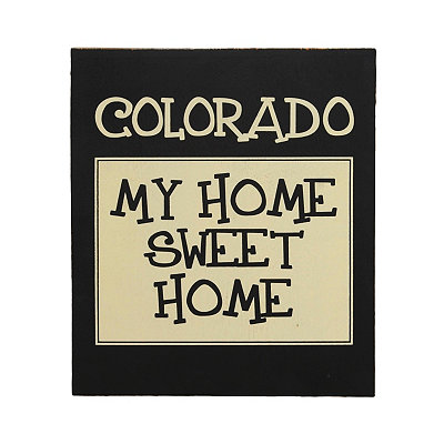 Colorado Home Sweet Home Plaque