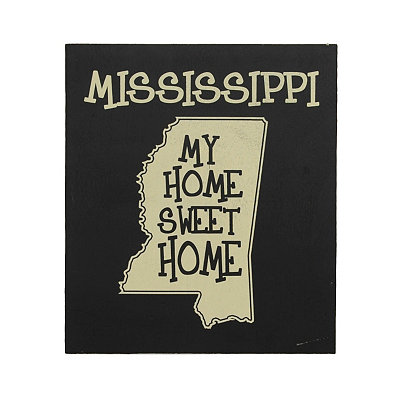 Mississippi Home Sweet Home Plaque
