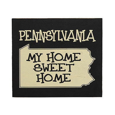 Pennsylvania Home Sweet Home Plaque