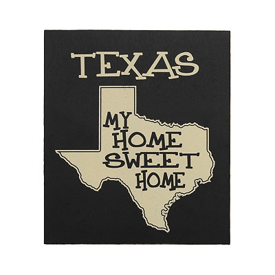 Texas Home Sweet Home Plaque