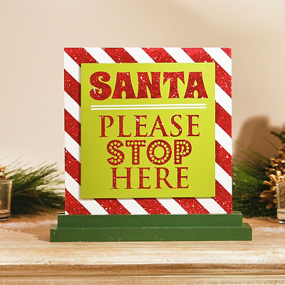 Santa Please Stop Here Tabletop Sign