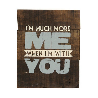 When I'm With You Pallet Wall Plaque