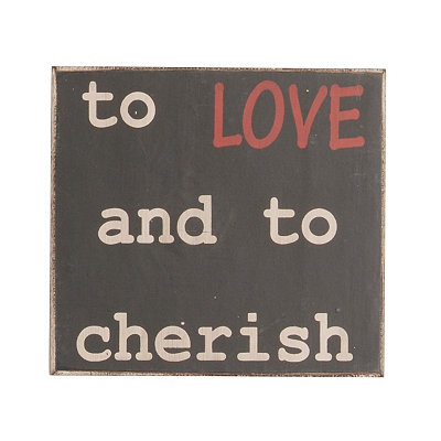 To Love and to Cherish Wooden Plaque