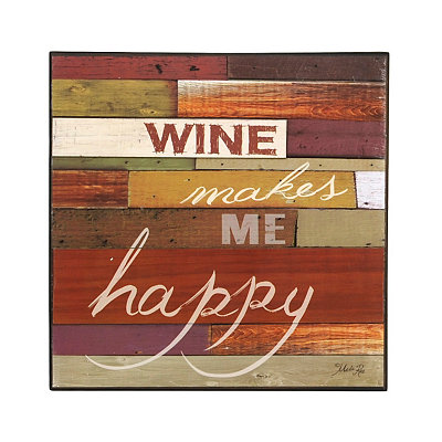 Wine Makes Me Happy Wooden Plaque