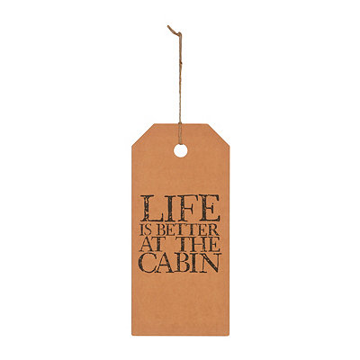 Life is Better at the Cabin Plaque