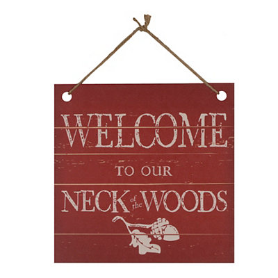 Our Neck of the Woods Plaque