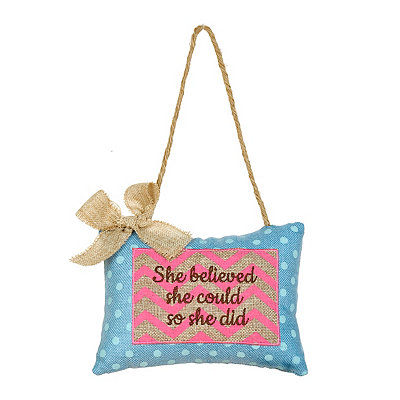 She Believed She Could Burlap Pillow Door Hanger