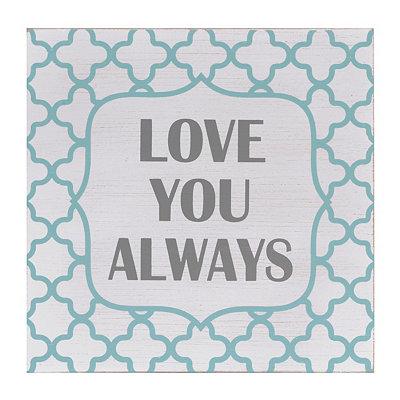 Love You Always Quatrefoil Plaque