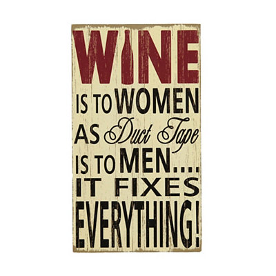 Wine Fixes Everything Wooden Sign
