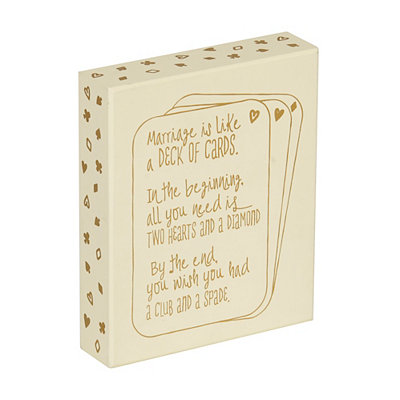 Marriage is Like a Deck Of Cards Wooden Plaque