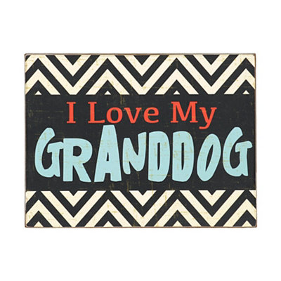 I Love My Granddog Chevron Plaque