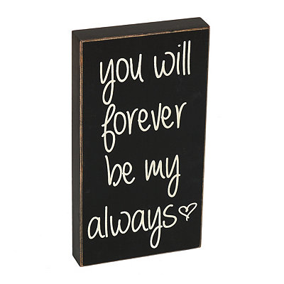 Forever And Always Plaque