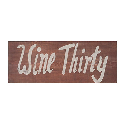 Wine Thirty Wooden Plaque