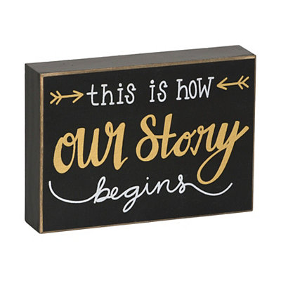 This Is How Our Story Begins Wooden Plaque