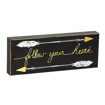 Follow Your Heart Wooden Plaque