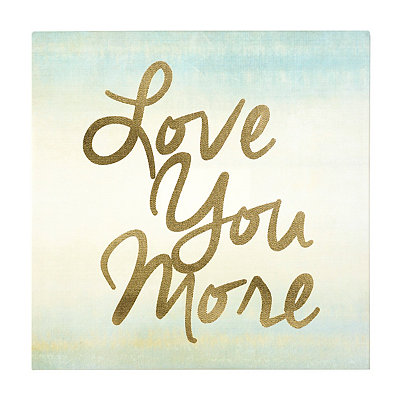Love You More Canvas Art Print