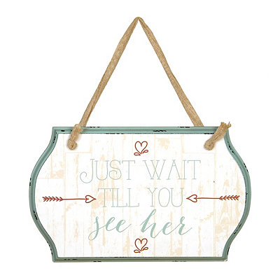 Wait Till You See Her Burlap Ribbon Wooden Plaque
