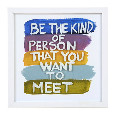 Be the Person You Want to Meet Framed Art Print
