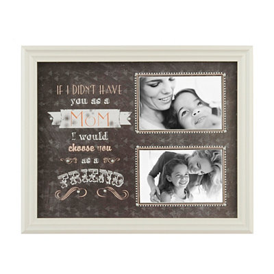 If I Didn't Have You as a Mom Collage Frame