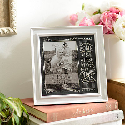 Home is Where My Mother is Picture Frame, 5x7