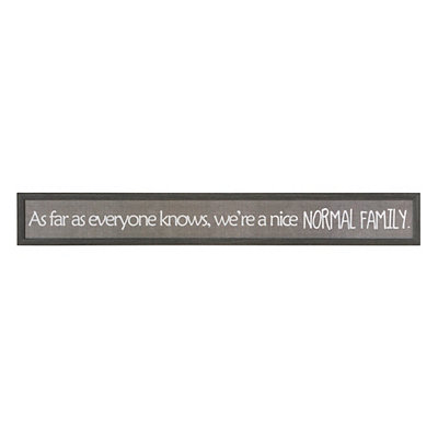 We're a Normal Family Framed Art Print