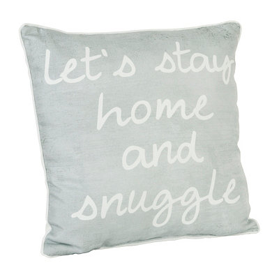 Let's Stay Home And Snuggle Pillow