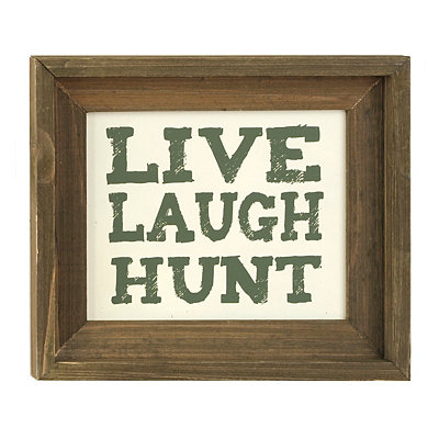 Live Laugh Hunt Framed Sign