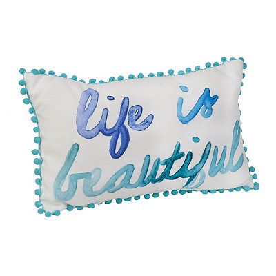 Life is Beautiful Watercolor Pillow