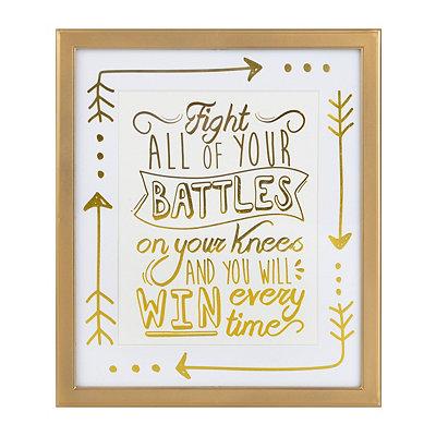 Fight Your Battles Framed Art Print