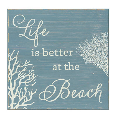 Blue Life Is Better At The Beach Wooden Plaque