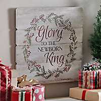 Glory to the Newborn King Wood Plank Plaque