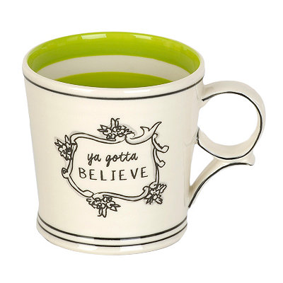 Ya Gotta Believe Mug