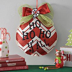 Ho Ho Ho Y'all Ornament Wall Hanger