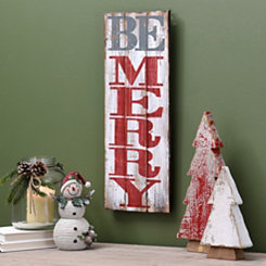 Be Merry Wood Plank Plaque