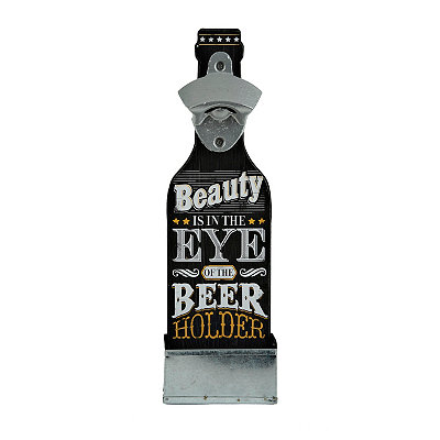 Beauty is in the Eye of the Holder Bottle Opener