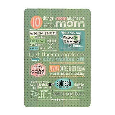 10 Things Mom Taught Me Wall Plaque