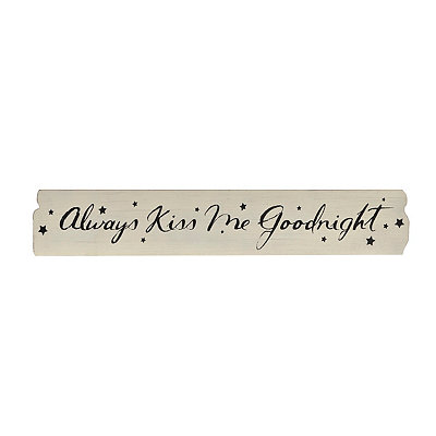 Always Kiss Me Goodnight Wooden Plaque